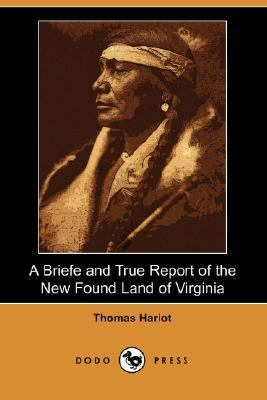 Briefe and True Report of the New Found Land of Virginia 1590  N/A 9781406532562 Front Cover