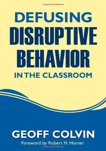 Defusing Disruptive Behavior in the Classroom   2010 edition cover
