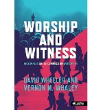 Worship and Witness: Becoming a Great Commission Worshipper; Member Book  2013 edition cover