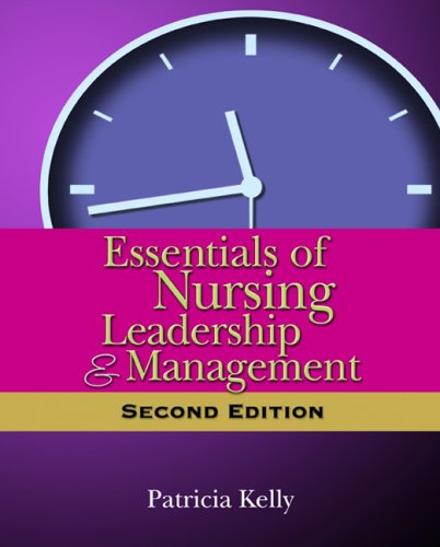 Essentials of Nursing Leadership and Mangement  2nd 2010 edition cover