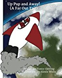 Up Pup and Away! (a Far Out Tail) N/A 9781492333562 Front Cover