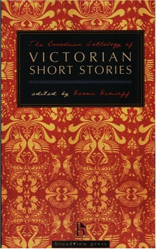 Broadview Anthology of Victorian Short Stories   2004 edition cover