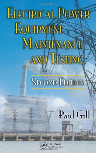 Electrical Power Equipment Maintenance and Testing  2nd 2008 (Revised) edition cover