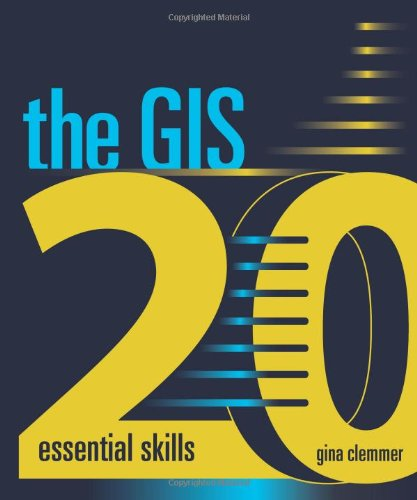 GIS 20 Essential Skills 2nd 2010 edition cover