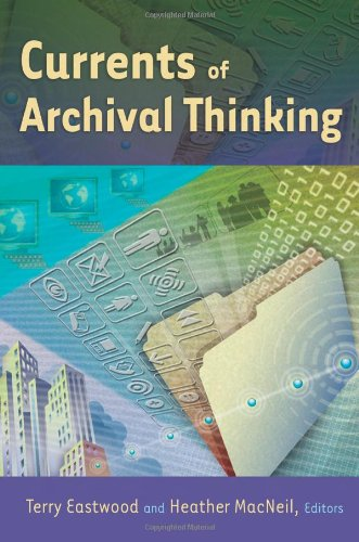 Currents of Archival Thinking   2010 edition cover