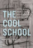 Cool School Writing from America's Hip Underground N/A edition cover