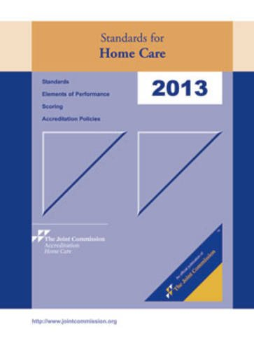 Standards for Home Care: 2013  2012 edition cover