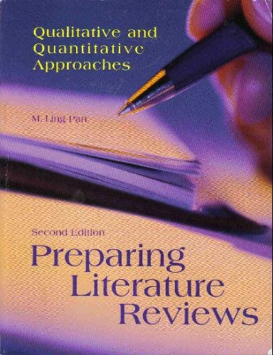 Preparing Literature Reviews-2nd Ed Qualitative and Quantitative Approaches 2nd 2004 edition cover