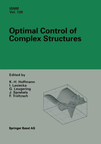 Optimal Control of Complex Structures: International Conference in Oberwolfach, June 4-10, 2000  2012 edition cover