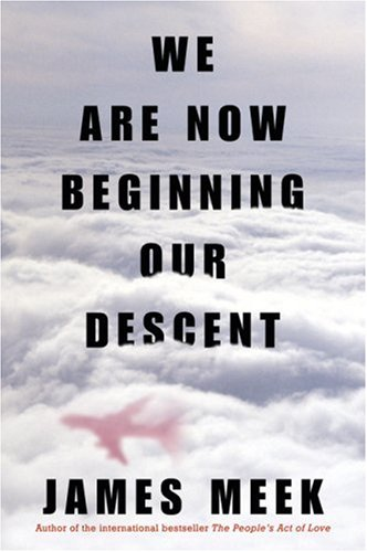 We Are Now Beginning Our Descent   2008 edition cover