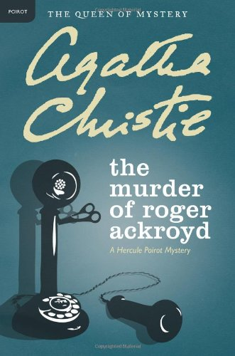 Murder of Roger Ackroyd A Hercule Poirot Mystery N/A 9780062073563 Front Cover
