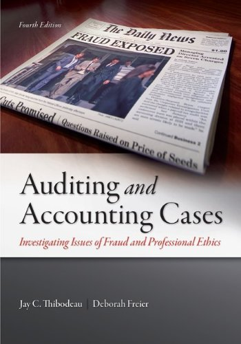 Auditing and Accounting Cases Investigating Issues of Fraud and Professional Ethics 4th 2014 edition cover