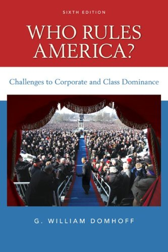 Who Rules America? Challenges to Corporate and Class Dominance 6th 2010 9780078111563 Front Cover