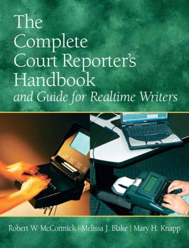 Complete Court Reporter's Handbook and Guide for Realtime Writers  5th 2010 edition cover