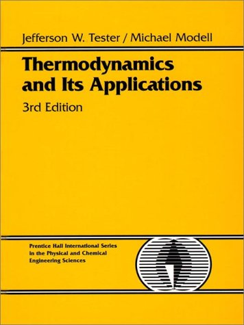 Thermodynamics and Its Applications  3rd 1997 (Revised) edition cover