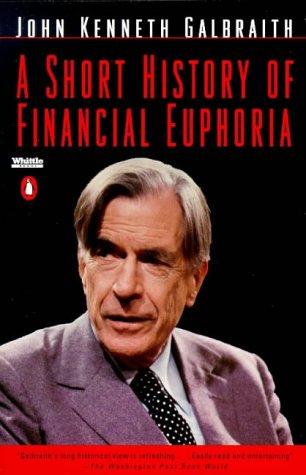 Short History of Financial Euphoria   1994 edition cover