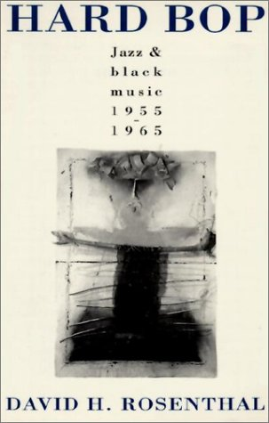 Hard Bop Jazz and Black Music 1955-1965  1993 (Reprint) edition cover