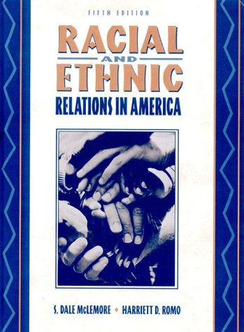 Racial and Ethnic Relations in America  5th 1998 9780205199563 Front Cover
