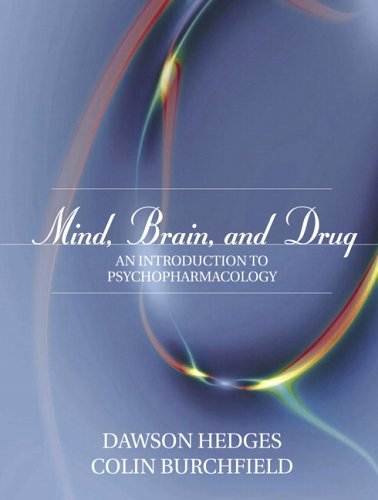 Mind, Brain, and Drug An Introduction to Psychopharmacology  2006 edition cover
