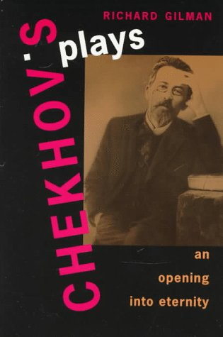 Chekhov's Plays An Opening into Eternity  1995 edition cover