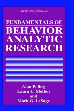 Fundamentals of Behavior Analytic Research   1995 edition cover