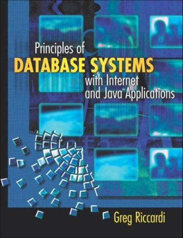 Principles of Database Systems with Internet and Java Applications   2001 9780321185563 Front Cover