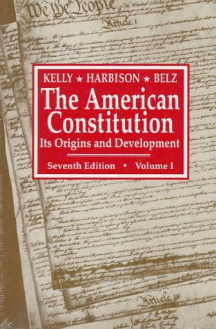 American Constitution Its Origins and Development 7th 1991 edition cover