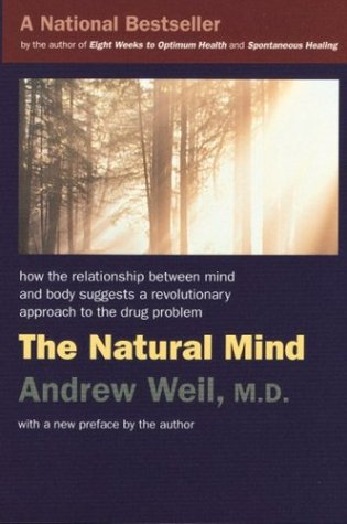Natural Mind A New Way of Looking at Drugs and the Higher Consciousness  1998 edition cover