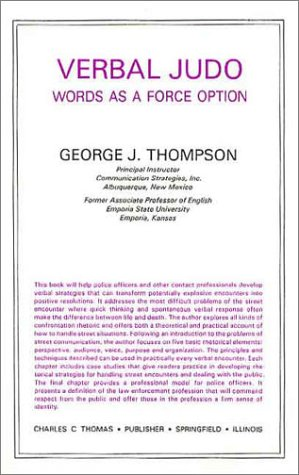 Verbal Judo : Words As a Force Option 1st edition cover