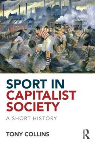 Sport in Capitalist Society A Short History  2013 edition cover