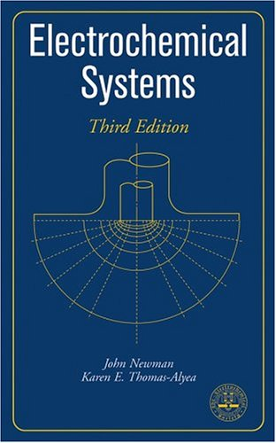 Electrochemical Systems  3rd 2004 (Revised) edition cover