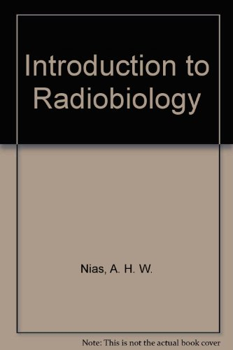 Introduction to Radiobiology   1990 9780471927563 Front Cover