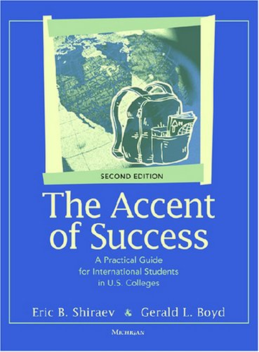 Accent of Success A Practical Guide for International Students in U. S. Colleges 2nd edition cover