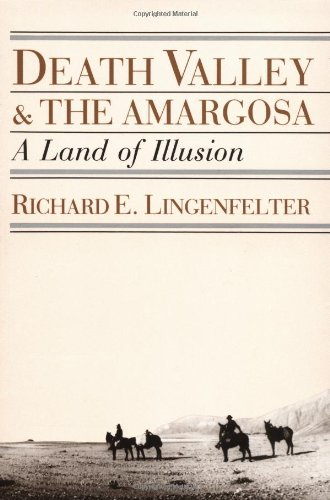 Death Valley and the Amargosa A Land of Illusion N/A edition cover