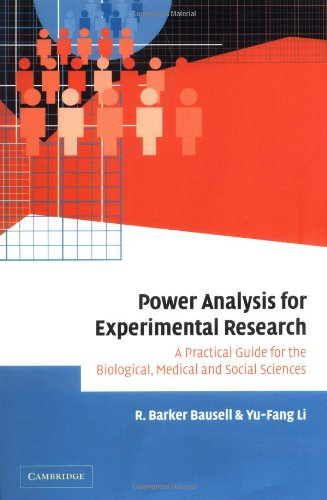 Power Analysis for Experimental Research A Practical Guide for the Biological, Medical and Social Sciences  2006 9780521024563 Front Cover