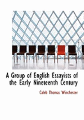 Group of English Essayists of the Early Nineteenth Century   2008 edition cover