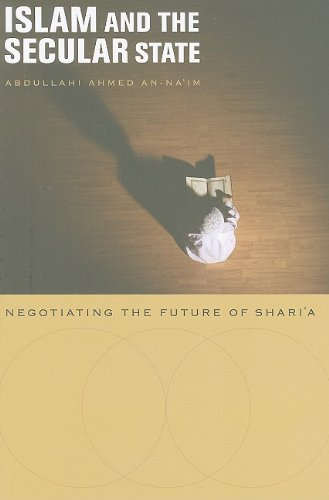 Islam and the Secular State Negotiating the Future of Shari�  2008 edition cover
