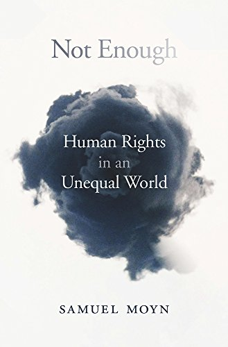 Not Enough Human Rights in an Unequal World  2018 9780674737563 Front Cover