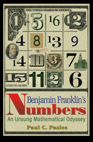 Benjamin Franklin's Numbers An Unsung Mathematical Odyssey  2008 edition cover