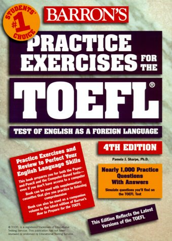 Barron's Practice Exercises for the TOEFL Test  4th 1999 9780764111563 Front Cover