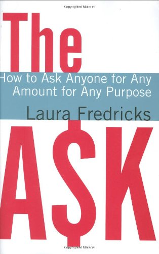 Ask How to Ask Anyone for Any Amount for Any Purpose  2006 edition cover
