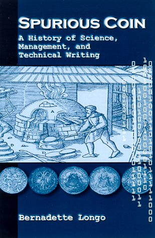 Spurious Coin A History of Science, Management, and Technical Writing  2000 edition cover