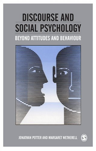 Discourse and Social Psychology Beyond Attitudes and Behaviour  1987 edition cover