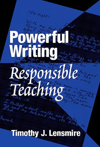 Powerful Writing, Responsible Teaching   2000 edition cover