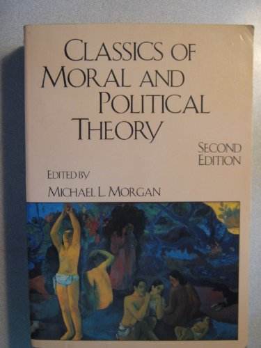 Classics of Moral and Political Theory 2nd 1996 edition cover