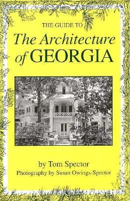 Guide to the Architecture of Georgia N/A 9780872498563 Front Cover