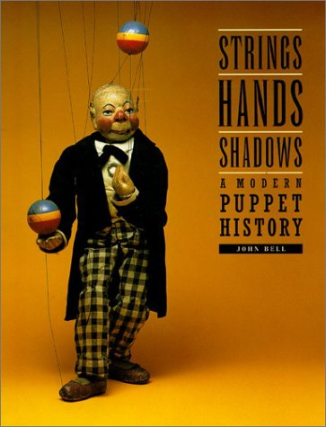 Strings, Hands, Shadows A Modern Puppet History  2002 edition cover