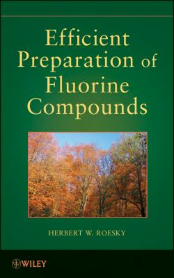 Efficient Preparations of Fluorine Compounds   2013 9781118078563 Front Cover