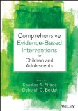 Comprehensive Evidence Based Interventions for School-Aged Children and Adolescents   2014 edition cover