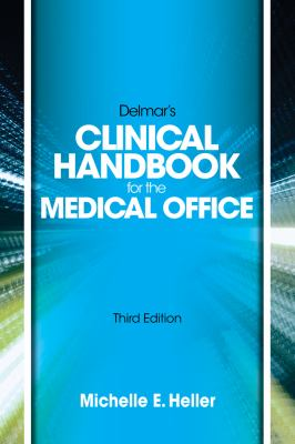 Clinical Handbook for the Medical Office  3rd 2013 9781133691563 Front Cover